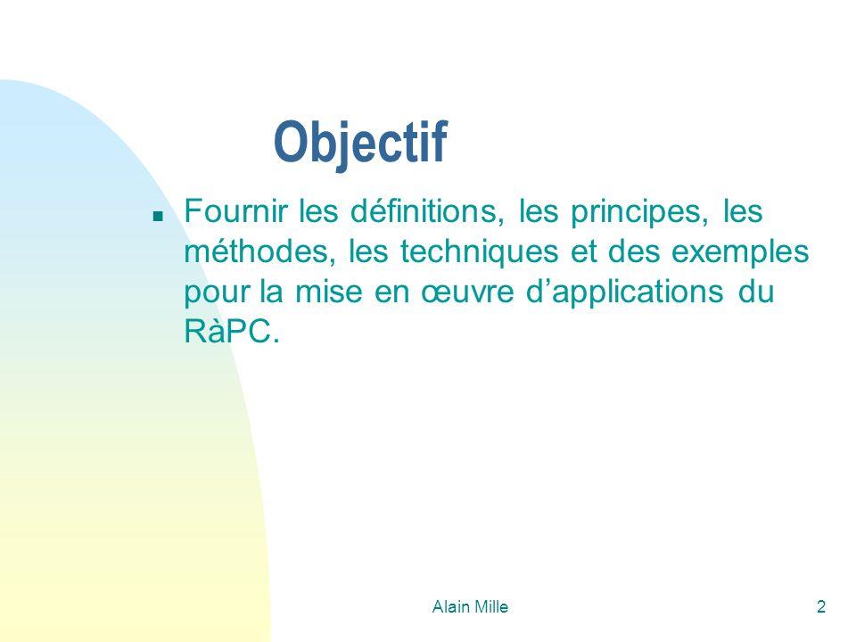 Alain Mille93 Calcul de similarités-3 n Objet abstrait et requêtes u Sim inter (Q,C)= max {Sim inter (Q,C`)  C`dans Lc} F 1 si Q < C F S sinon n Objets abstraits u Sim inter (Q,C)= max {Sim inter (Q,C`)  Q` dans Lq, C`dans Lc} F 1 is Q < C ou C < Q F S sinon