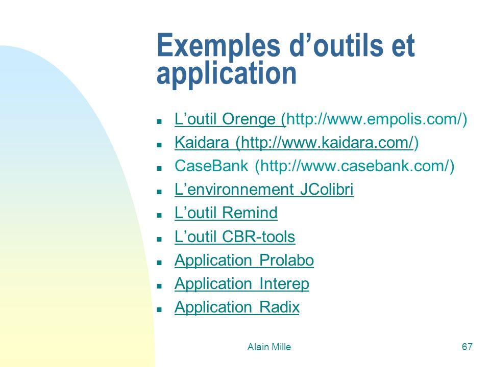 Alain Mille67 Exemples doutils et application n Loutil Orenge (http://www.empolis.com/) Loutil Orenge ( n Kaidara (http://www.kaidara.com/) Kaidara (h