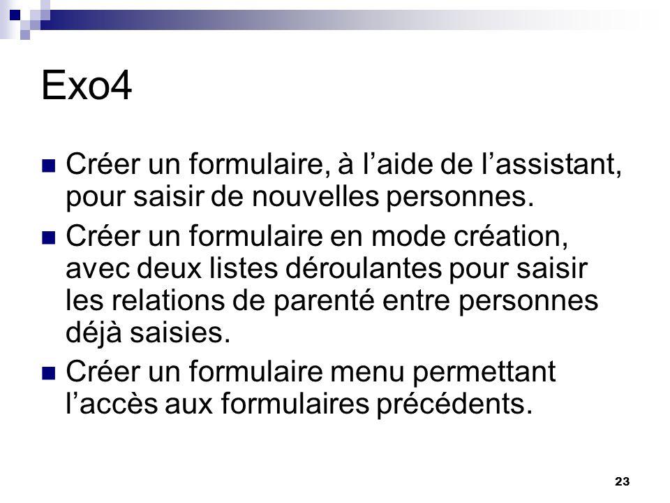 23 Exo4 Créer un formulaire, à laide de lassistant, pour saisir de nouvelles personnes.