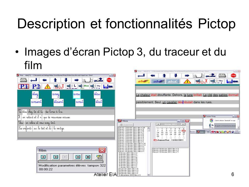 Atelier EIAH 2013, Toulouse6 Description et fonctionnalités Pictop Images décran Pictop 3, du traceur et du film
