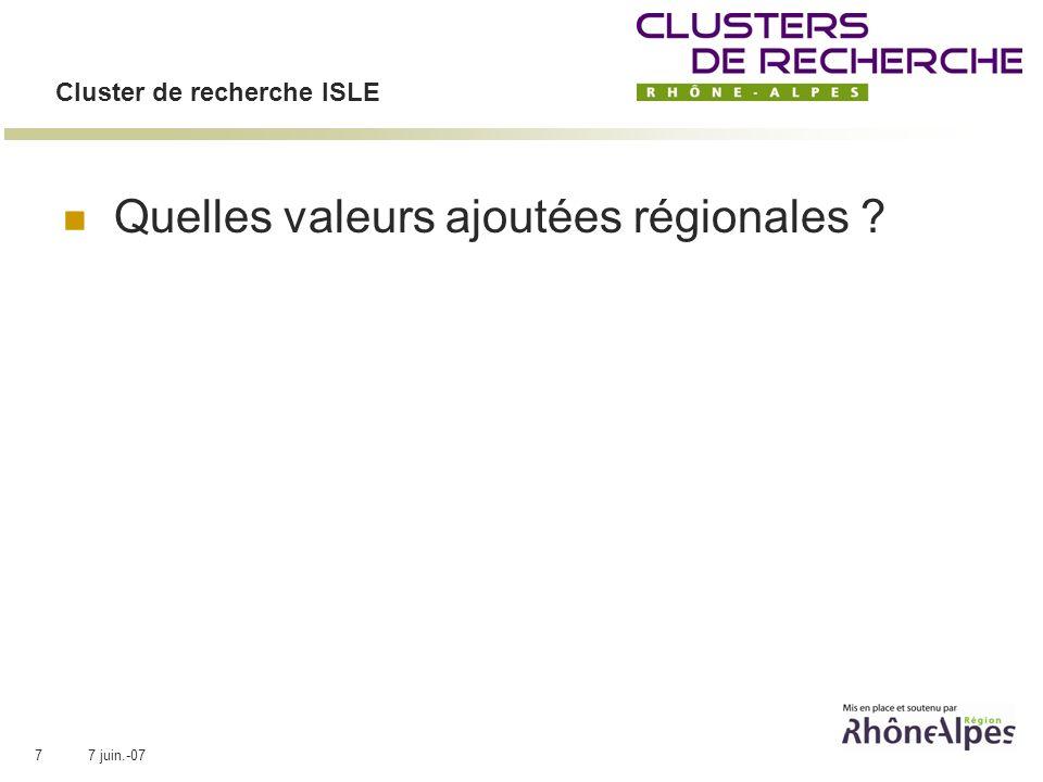 7 juin.-077 Cluster de recherche ISLE Quelles valeurs ajoutées régionales ?