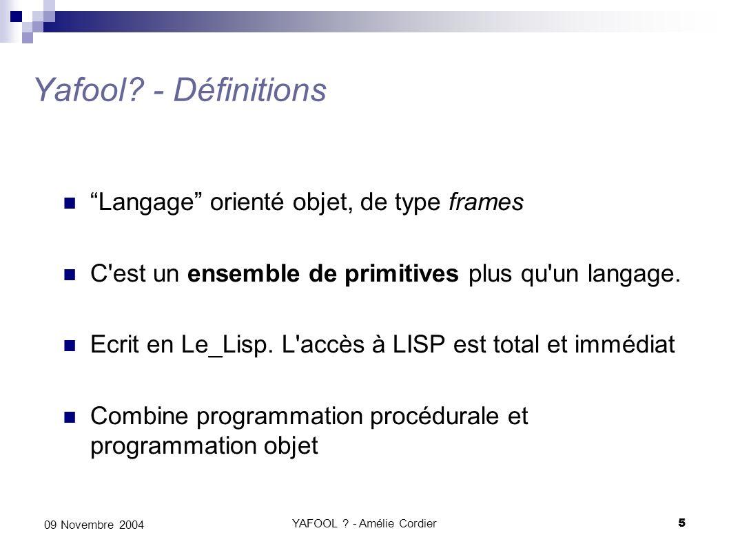 Les paradigmes de programmation Les 4 paradigmes de programmation Positionnement de Yafool