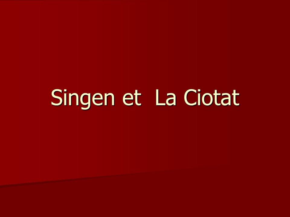 Singen et La Ciotat