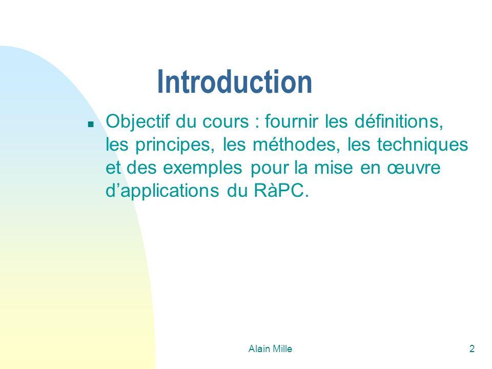 Alain Mille53 Exemple / configuration Nouveau cas - Jeux = 0; - Musique = 10; - TdT = 5; - Prog = 5; (Puissance = 10) Cas retrouvé - Jeux = 10; - Musique = 0; - TdT = 5; - Prog = 5; (Puissance = 10) 5) Sélectionner le CD-ROM (>Sony 10x) 1) Sélectionner carte-mère (>ASUS) 2) Sélectionner CPU (>pentium 200) 3) Sélectionner carte graphique (>Matrox) 4) Sélectionner le « joystick » (>JK485) trace du raisonnement...
