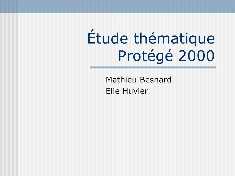 Étude thématique Protégé 2000 Mathieu Besnard Elie Huvier