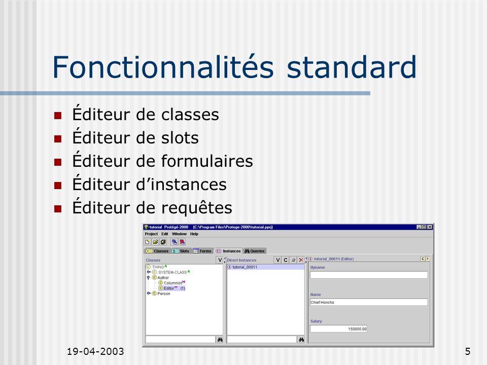 19-04-20036 Les formats supportés Par défaut, Protégé utilise des fichiers au format texte Mais on peut aussi importer et exporter Des bases de données Des schémas RDF