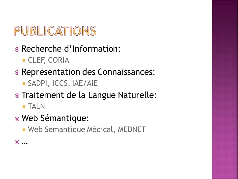 CLEF, CORIA,… International Semantic Web Conference Ontolex workshop OntoContent LREC