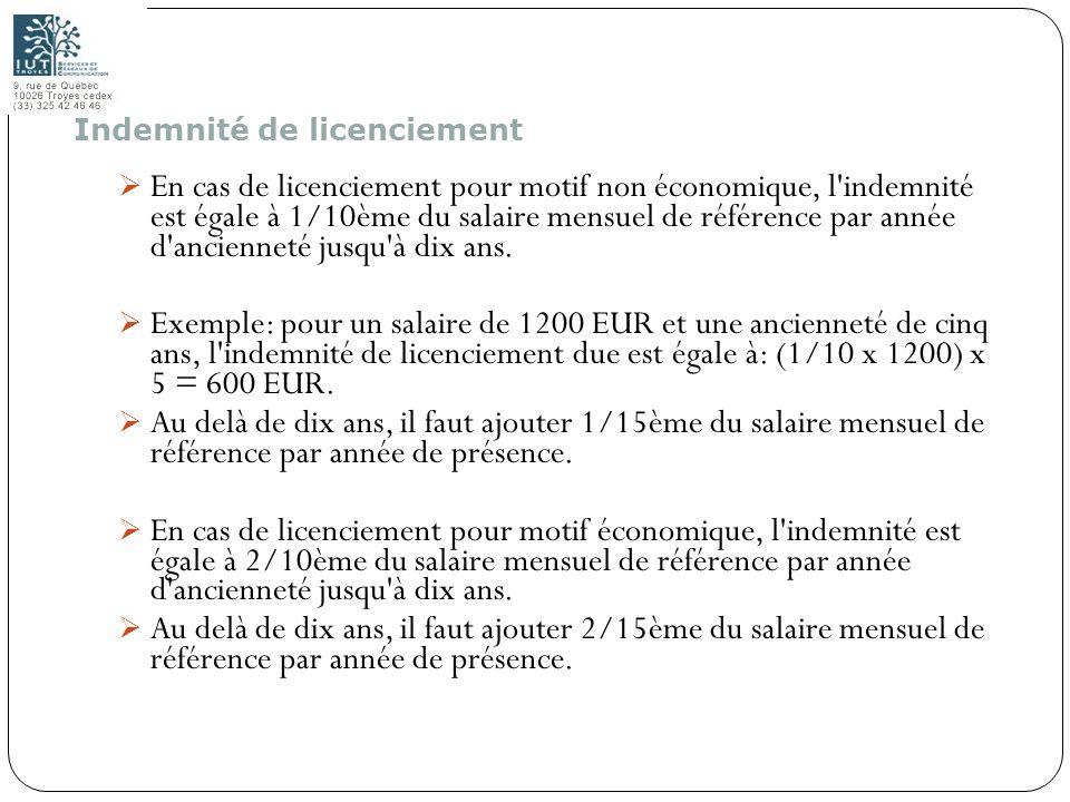 132 En cas de licenciement pour motif non économique, l'indemnité est égale à 1/10ème du salaire mensuel de référence par année d'ancienneté jusqu'à d