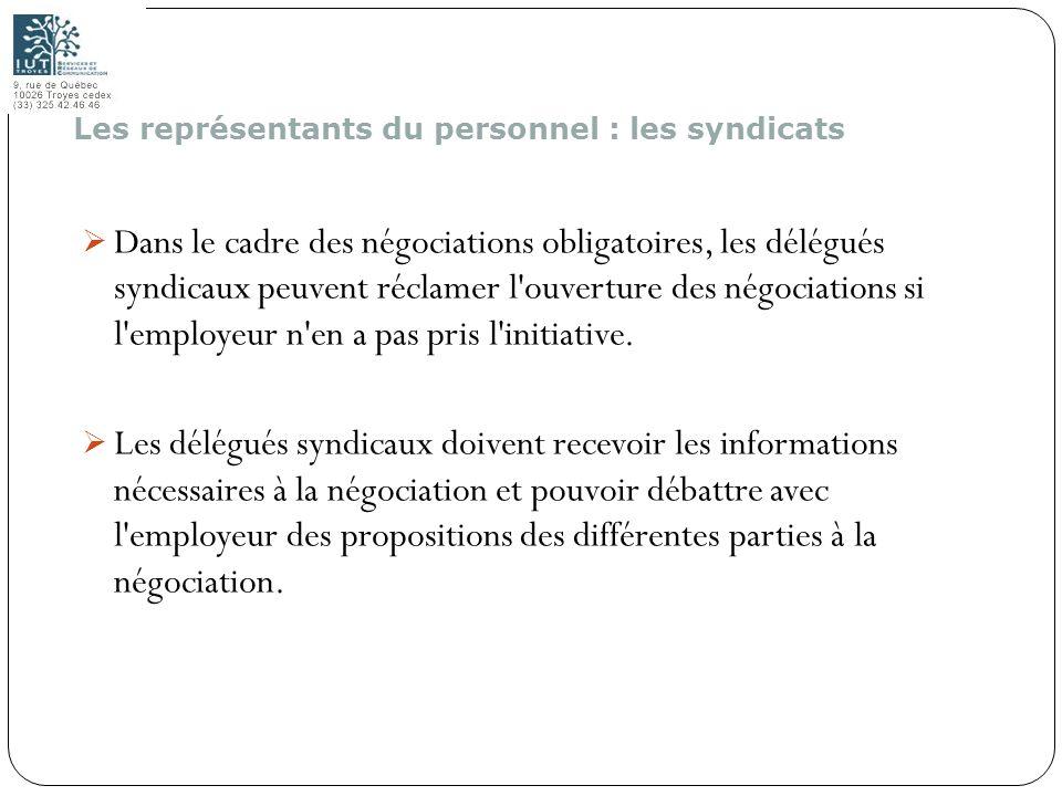 158 Dans le cadre des négociations obligatoires, les délégués syndicaux peuvent réclamer l'ouverture des négociations si l'employeur n'en a pas pris l