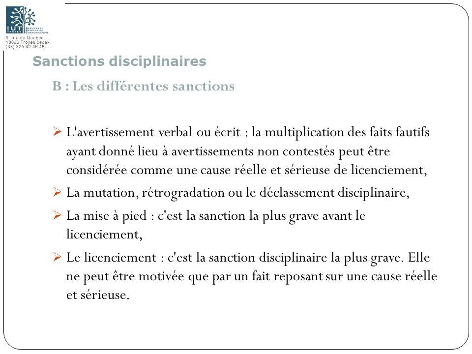 80 B : Les différentes sanctions L'avertissement verbal ou écrit : la multiplication des faits fautifs ayant donné lieu à avertissements non contestés