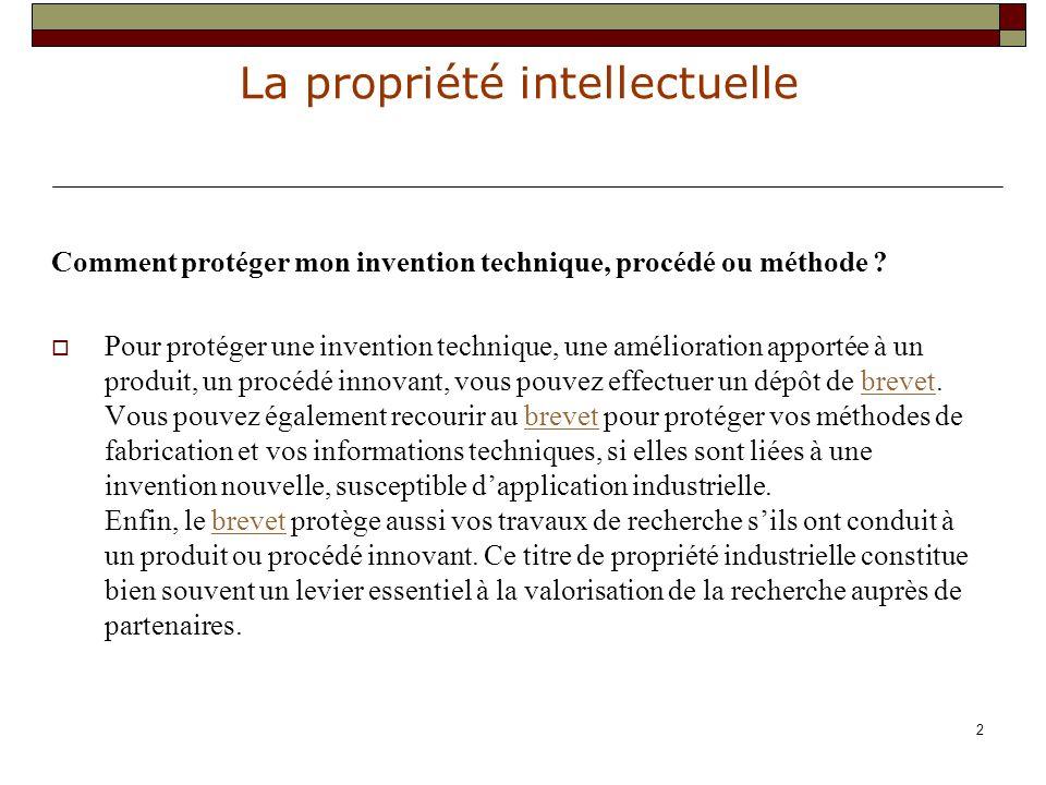 La propriété intellectuelle http://www.sesam.org/ http://www.culture.gouv.fr/culture/infos-pratiques/droits/ http://www.dgdr.cnrs.fr/daj/propriete/droits/droits.htm 33