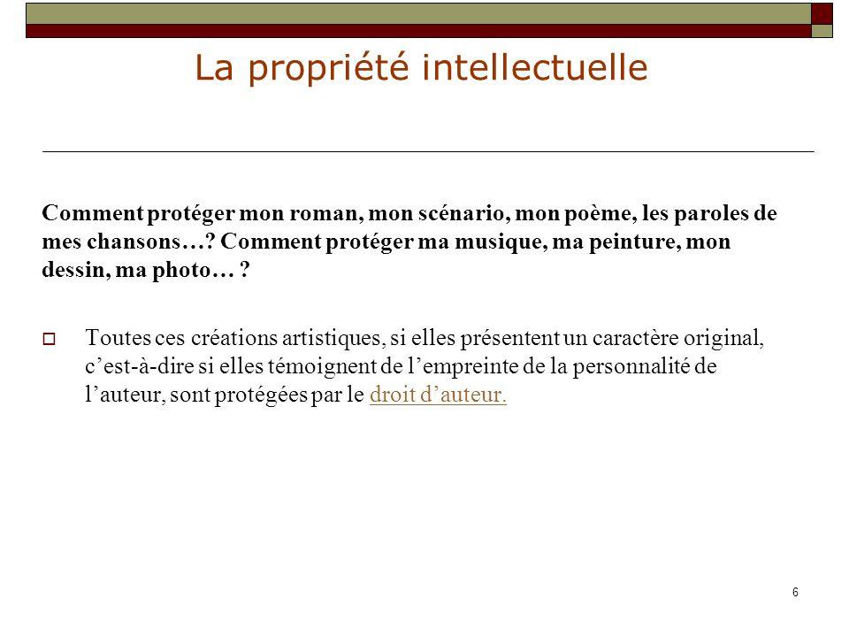 La propriété intellectuelle 17 C : comment identifier l auteur .