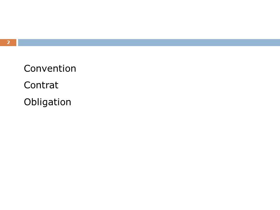 Types de contrats 13 Dadhésion Synallagmatique ou bilatéral À titre onéreux De gré à gré Unilatéral À titre gratuit CommutatifAléatoire À exécution instantanéesuccessive De consommationCommercial (B2C)