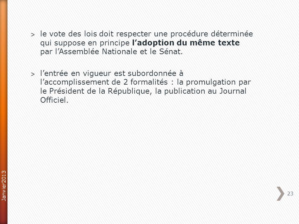 ˃ le vote des lois doit respecter une procédure déterminée qui suppose en principe ladoption du même texte par lAssemblée Nationale et le Sénat. ˃ len