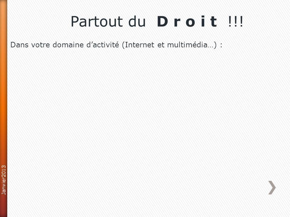 Dans le domaine du commerce en ligne : Partout du D r o i t !!! Janvier2013