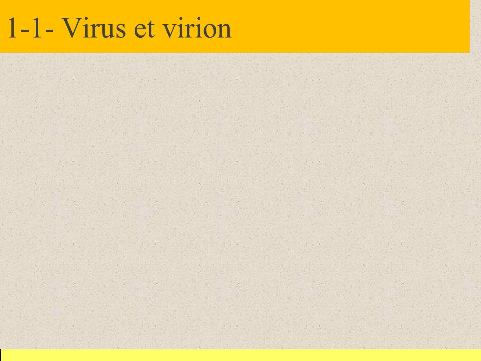 1-1- Virus et virion
