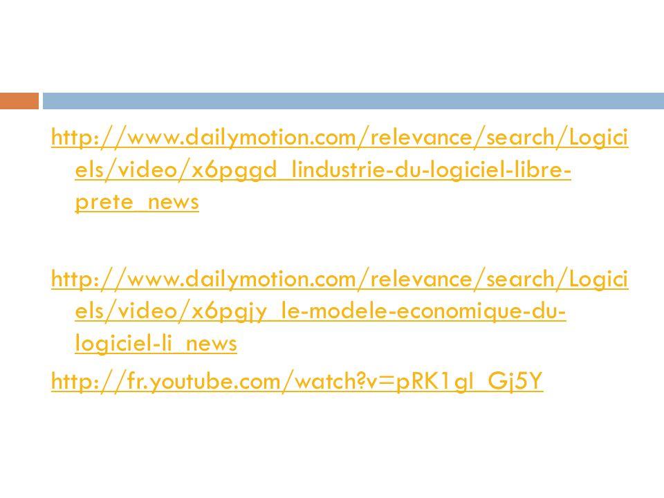 http://www.dailymotion.com/relevance/search/Logici els/video/x6pggd_lindustrie-du-logiciel-libre- prete_news http://www.dailymotion.com/relevance/sear
