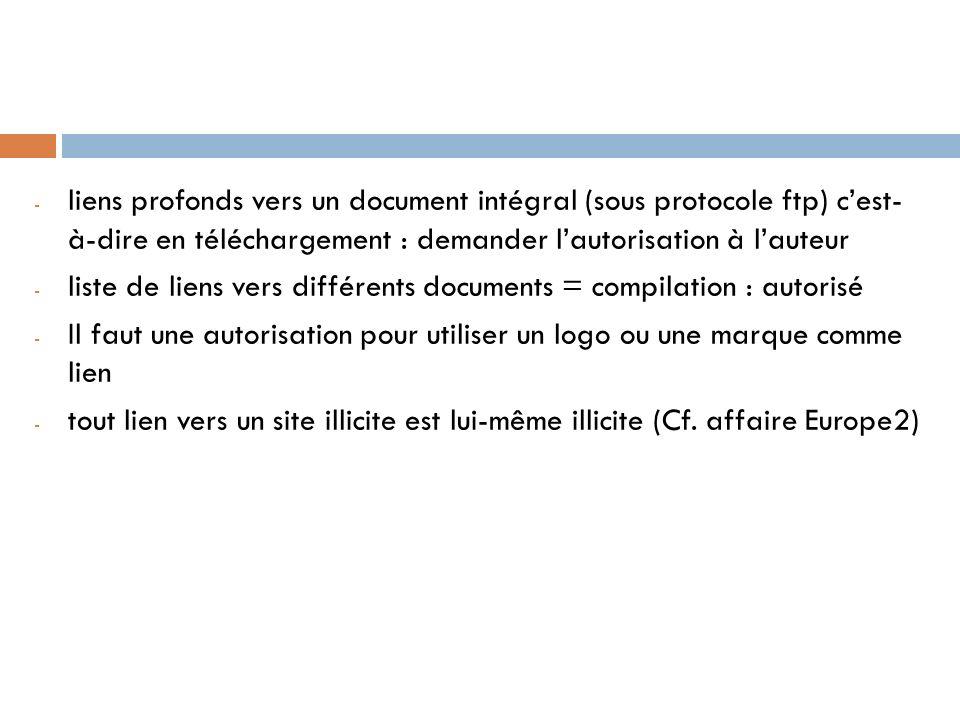 - liens profonds vers un document intégral (sous protocole ftp) cest- à-dire en téléchargement : demander lautorisation à lauteur - liste de liens ver