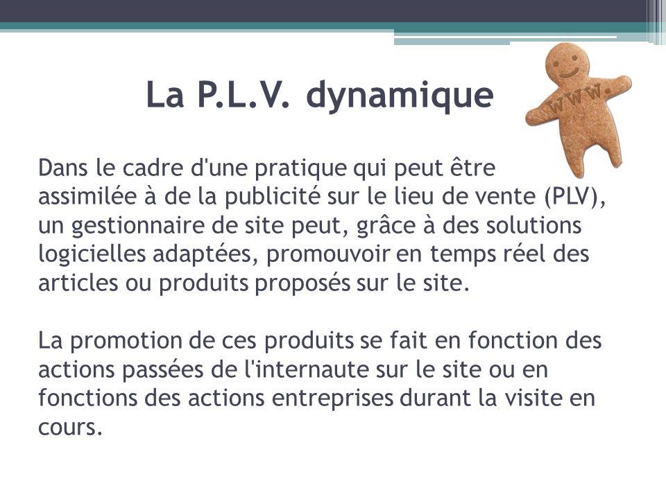 Dans le cadre d'une pratique qui peut être assimilée à de la publicité sur le lieu de vente (PLV), un gestionnaire de site peut, grâce à des solutions
