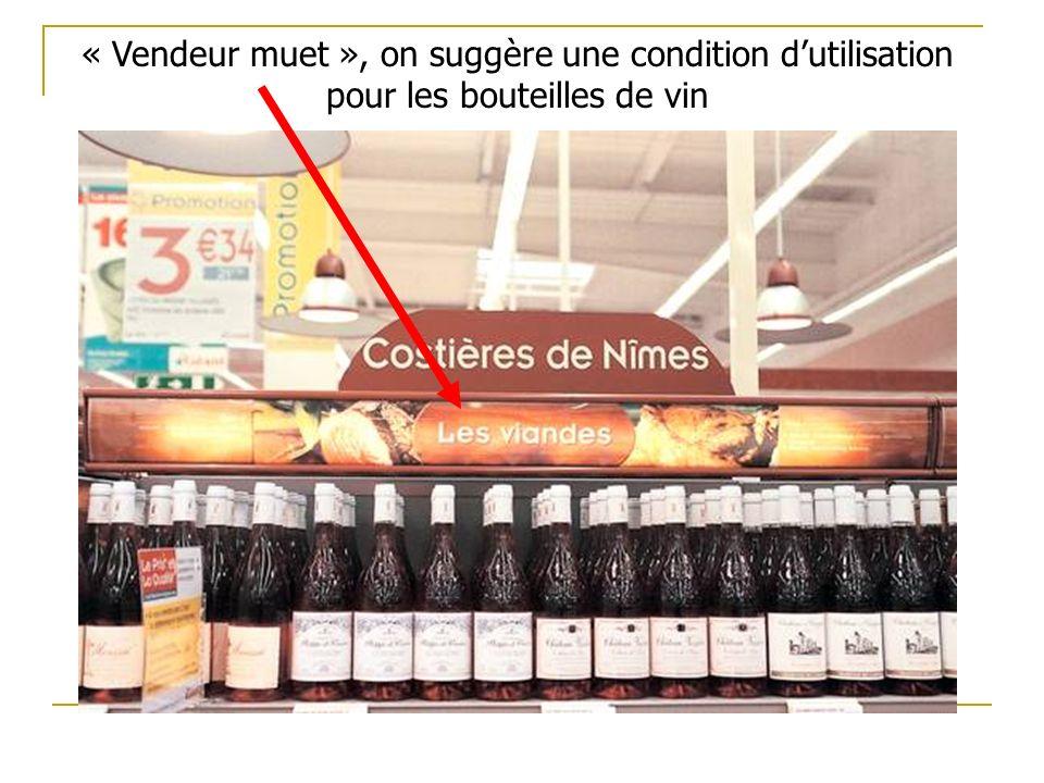 « Vendeur muet », on suggère une condition dutilisation pour les bouteilles de vin