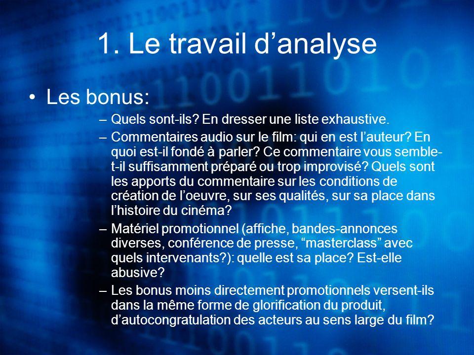 1. Le travail danalyse Les bonus: –Quels sont-ils.