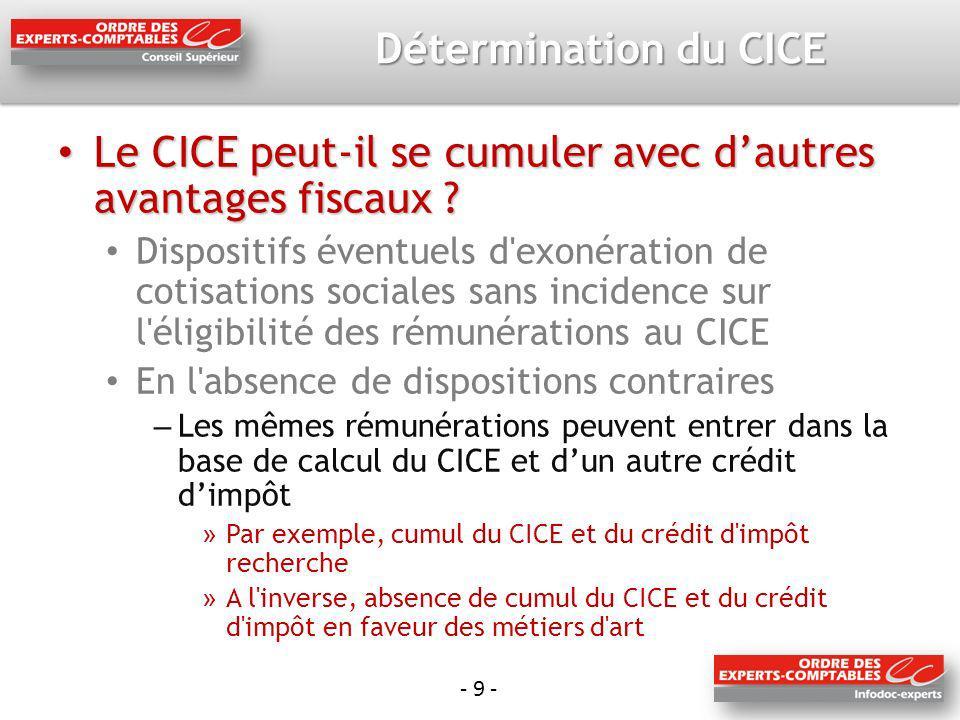 - 9 - Détermination du CICE Le CICE peut-il se cumuler avec dautres avantages fiscaux .