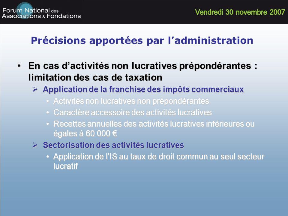 Précisions apportées par ladministration En cas dactivités non lucratives prépondérantes : limitation des cas de taxationEn cas dactivités non lucrati