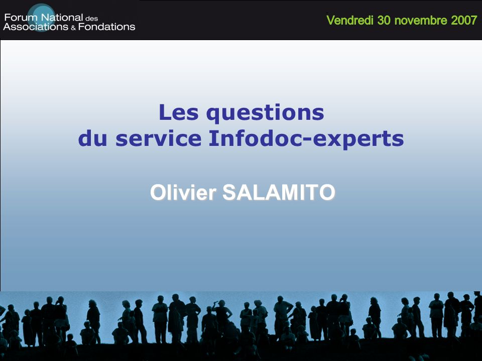 Les questions du service Infodoc-experts Olivier SALAMITO