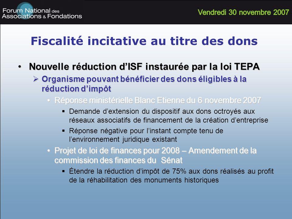 Fiscalité incitative au titre des dons Nouvelle réduction dISF instaurée par la loi TEPANouvelle réduction dISF instaurée par la loi TEPA Organisme po