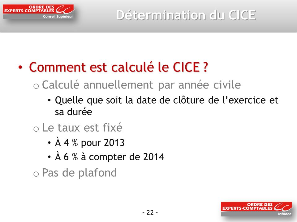 - 22 - Détermination du CICE Comment est calculé le CICE .