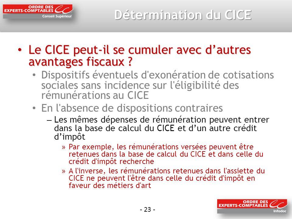 - 23 - Détermination du CICE Le CICE peut-il se cumuler avec dautres avantages fiscaux .