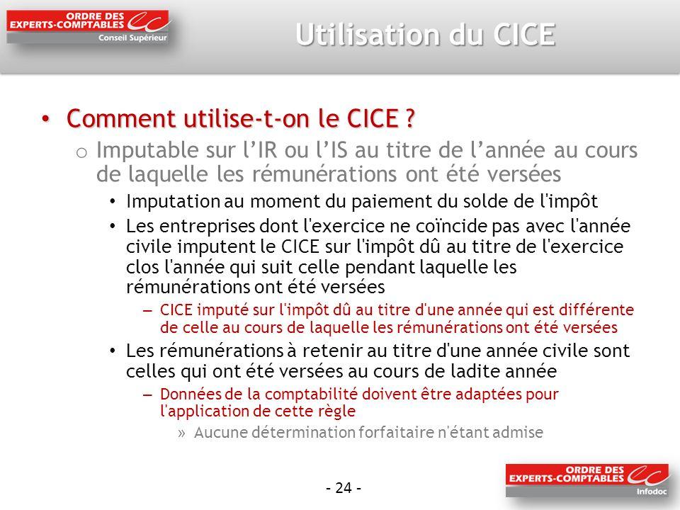 - 24 - Utilisation du CICE Comment utilise-t-on le CICE .