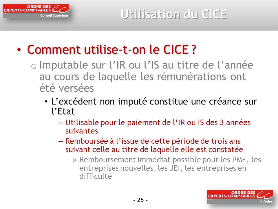 - 25 - Utilisation du CICE Comment utilise-t-on le CICE .