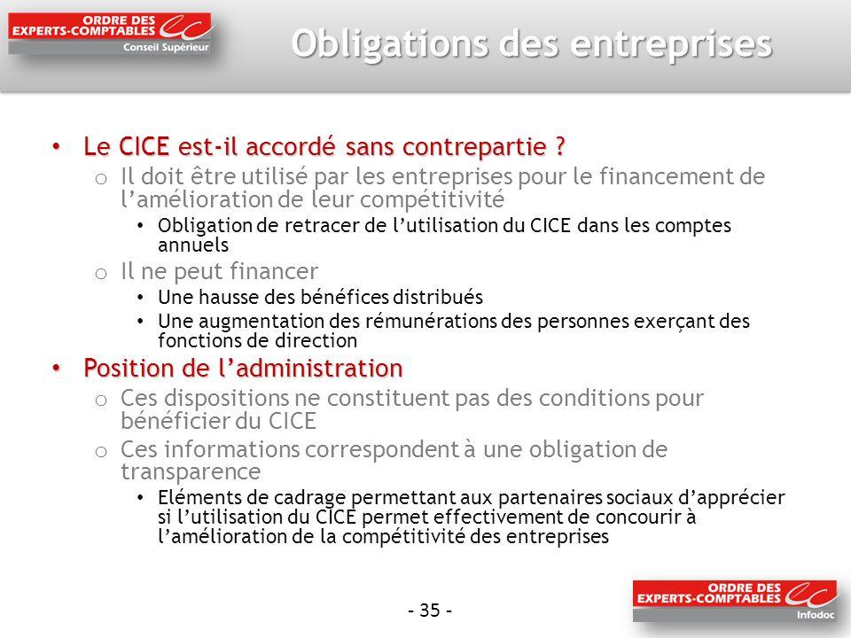 - 35 - Obligations des entreprises Le CICE est-il accordé sans contrepartie .
