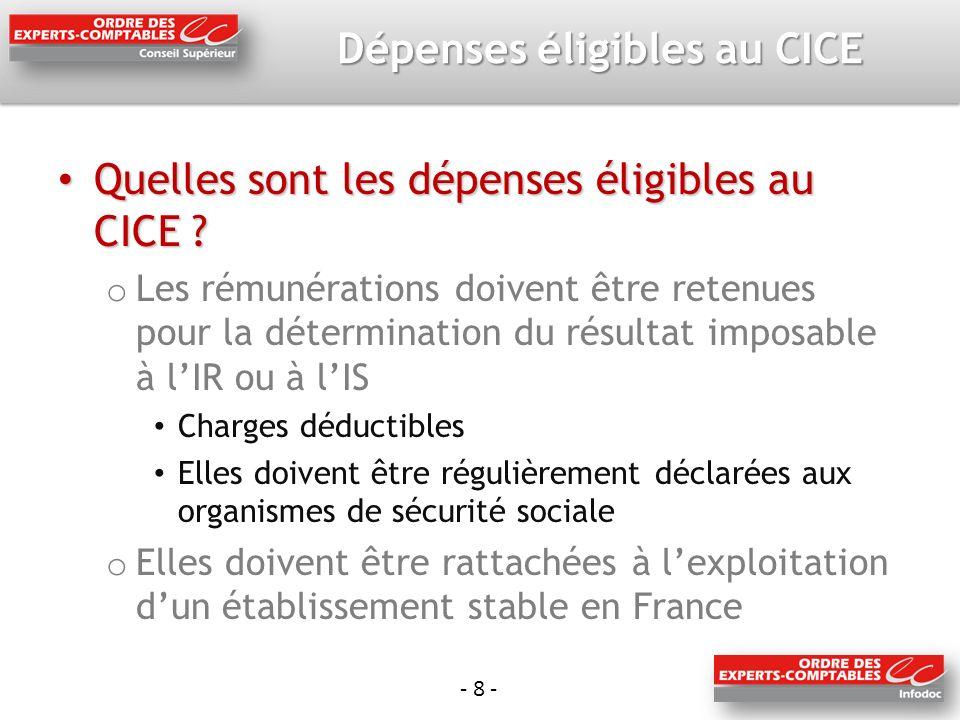 - 8 - Dépenses éligibles au CICE Quelles sont les dépenses éligibles au CICE .