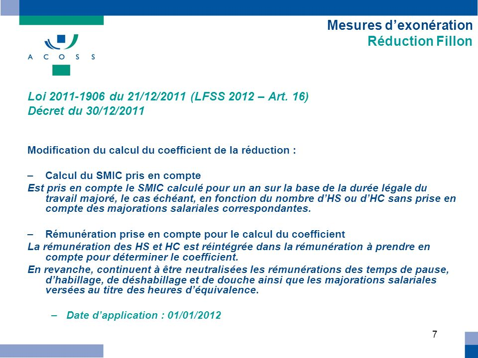 7 Mesures dexonération Réduction Fillon Loi du 21/12/2011 (LFSS 2012 – Art.