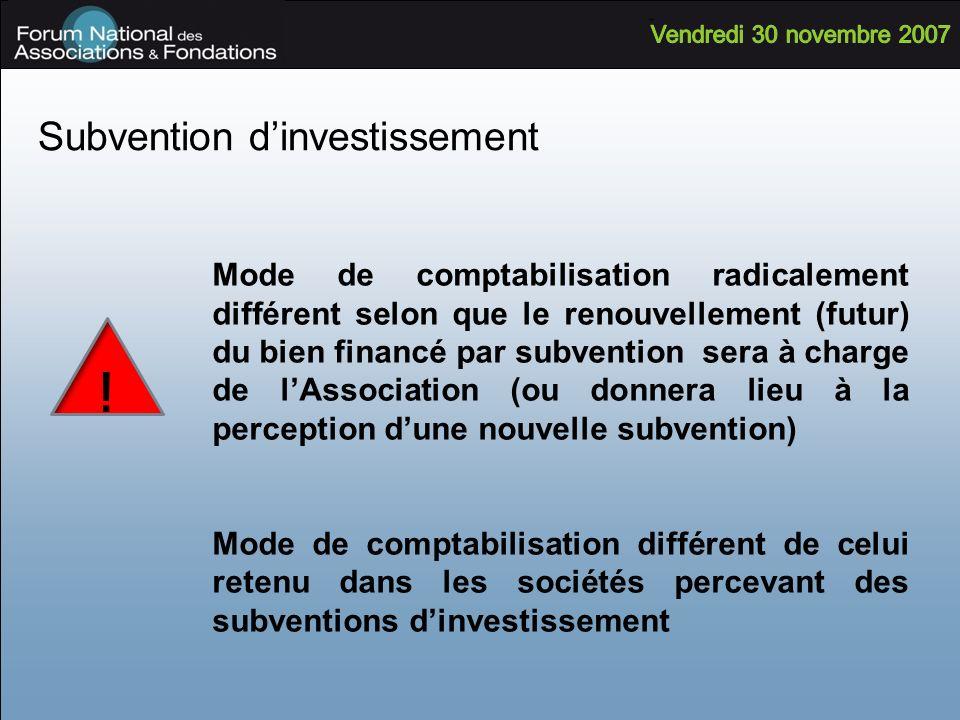 Subvention dinvestissement Mode de comptabilisation radicalement différent selon que le renouvellement (futur) du bien financé par subvention sera à c