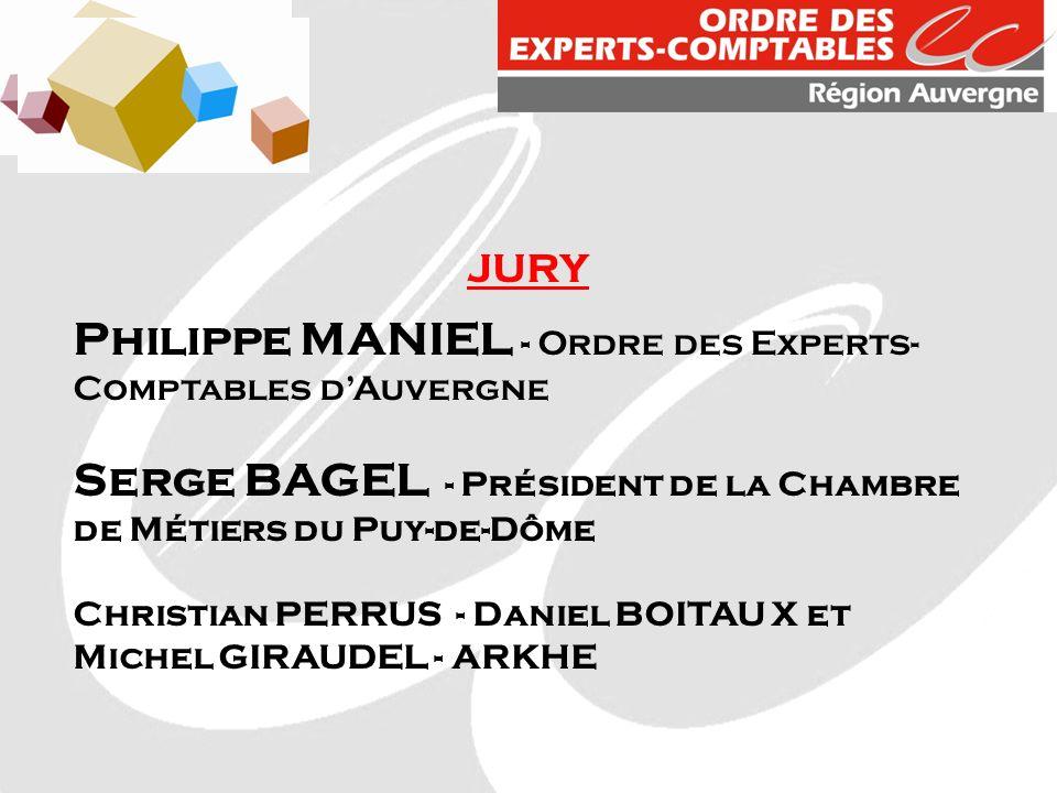 JURY Philippe MANIEL - Ordre des Experts- Comptables dAuvergne Serge BAGEL - Président de la Chambre de Métiers du Puy-de-Dôme Christian PERRUS - Daniel BOITAU X et Michel GIRAUDEL - ARKHE