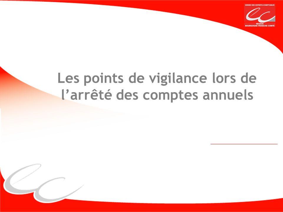 Les points de vigilance lors de larrêté des comptes annuels