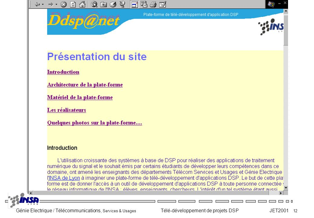 Génie Electrique / Télécommunications, Services & Usages Télé-développement de projets DSP JET2001 12