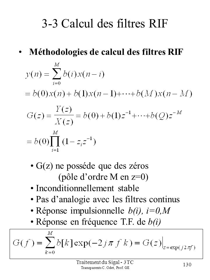 141 Traitement du Sigal - 3TC Transparents C. Odet, Prof. GE Méthodes d approximation...