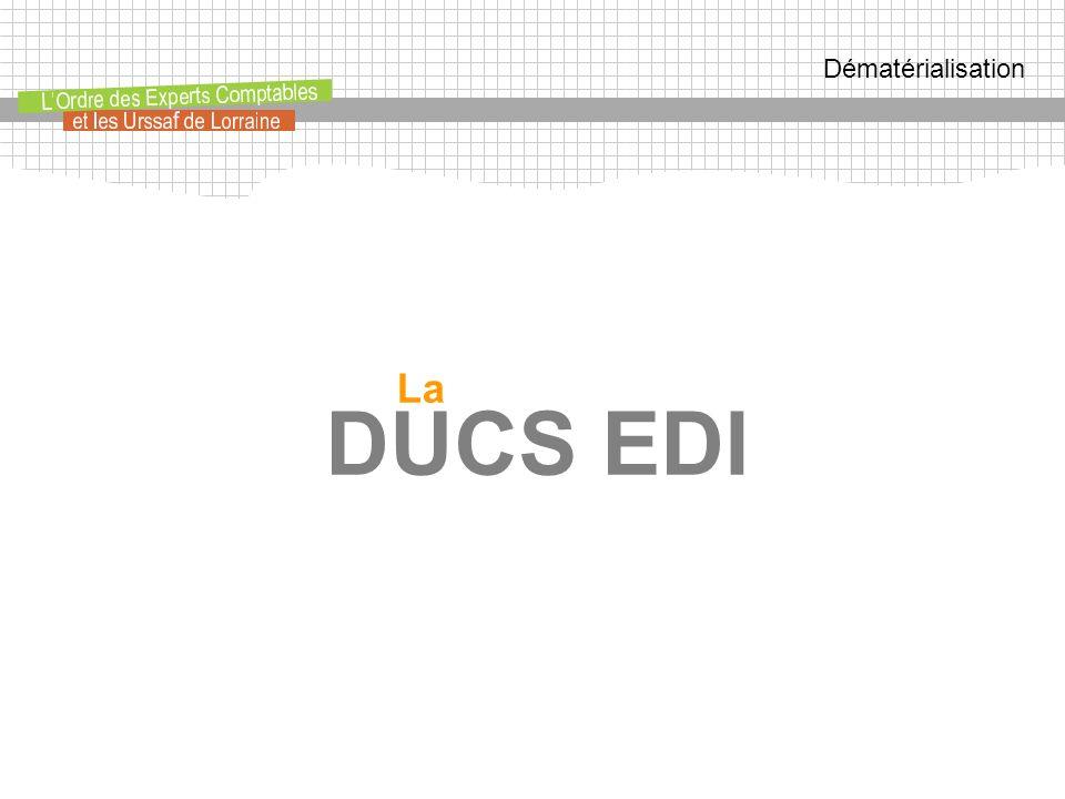 Dématérialisation La DUCS EDI