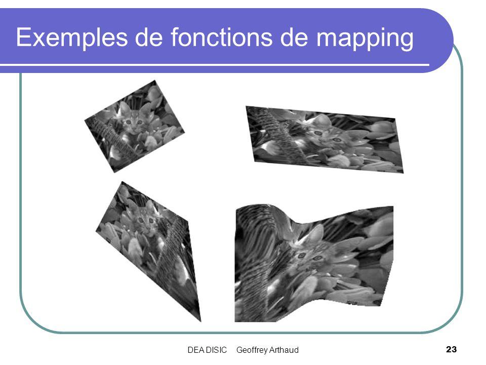 DEA DISIC Geoffrey Arthaud23 Exemples de fonctions de mapping