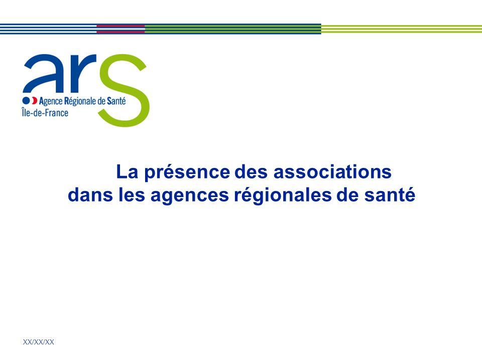 XX/XX/XX La présence des associations dans les agences régionales de santé