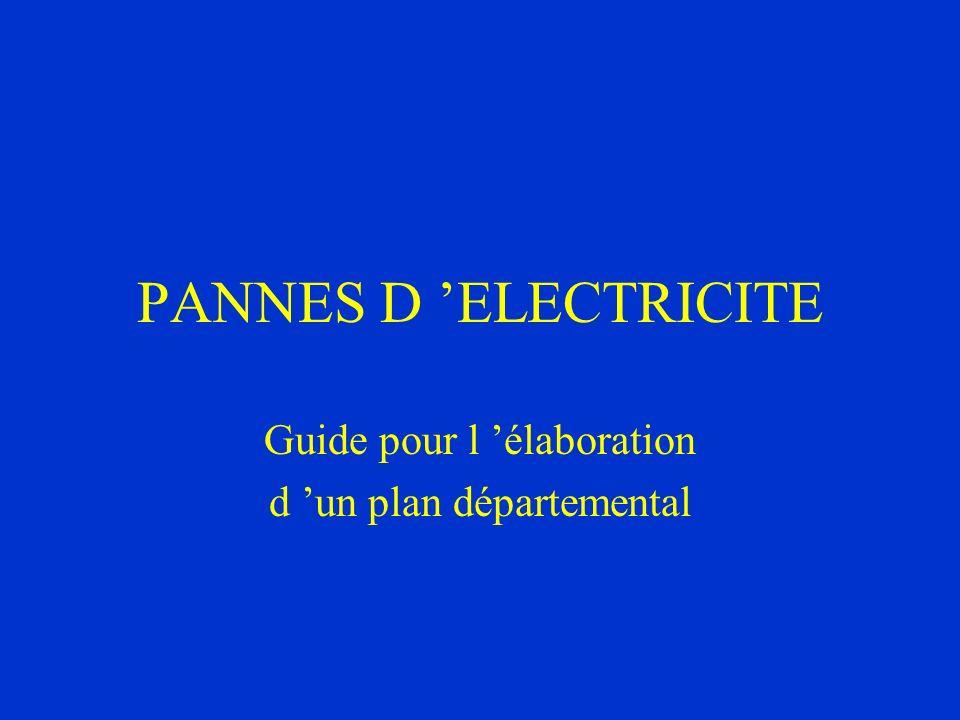 PANNES D ELECTRICITE Guide pour l élaboration d un plan départemental