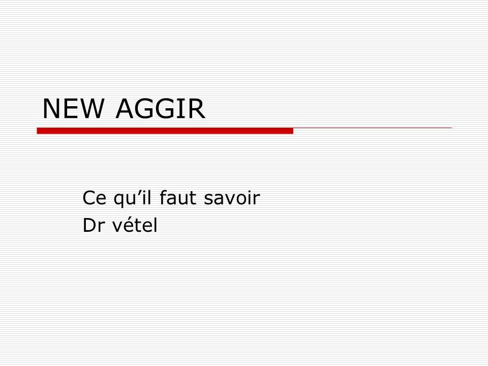 NEW AGGIR Ce quil faut savoir Dr vétel