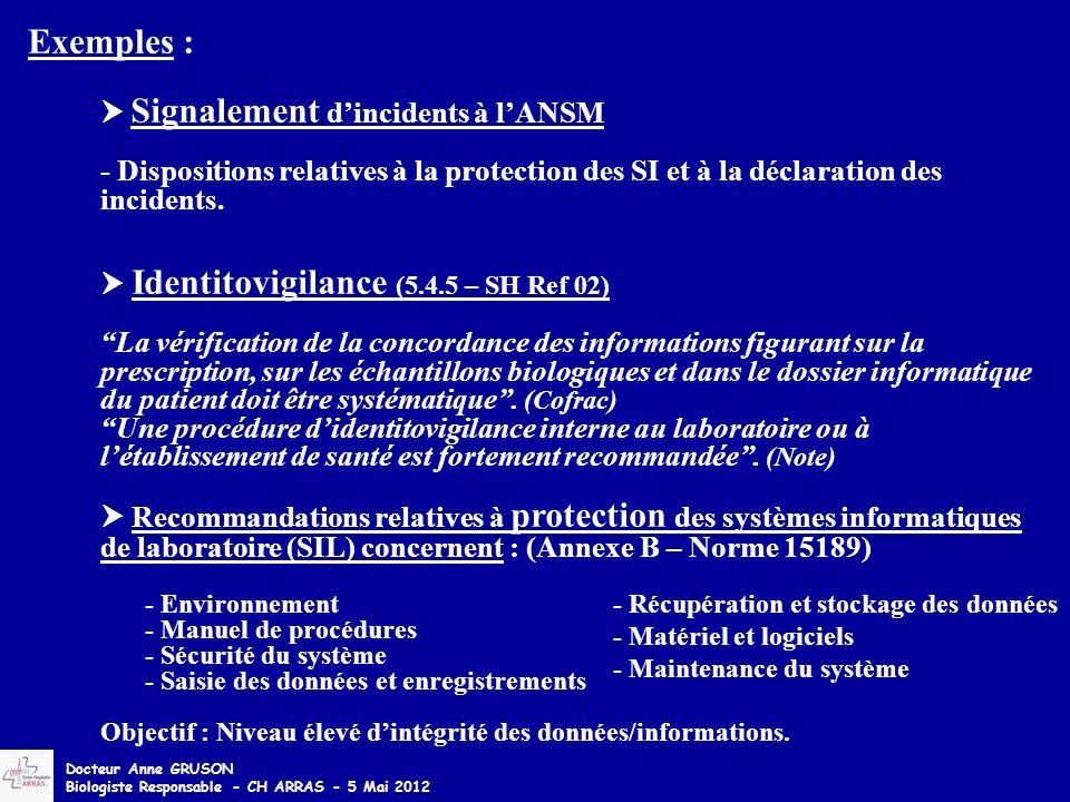 Signalement dincidents à lANSM - Dispositions relatives à la protection des SI et à la déclaration des incidents. Identitovigilance (5.4.5 – SH Ref 02