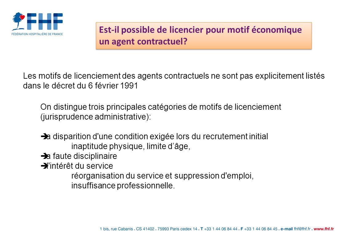 Est-il possible de licencier pour motif économique un agent contractuel? Les motifs de licenciement des agents contractuels ne sont pas explicitement