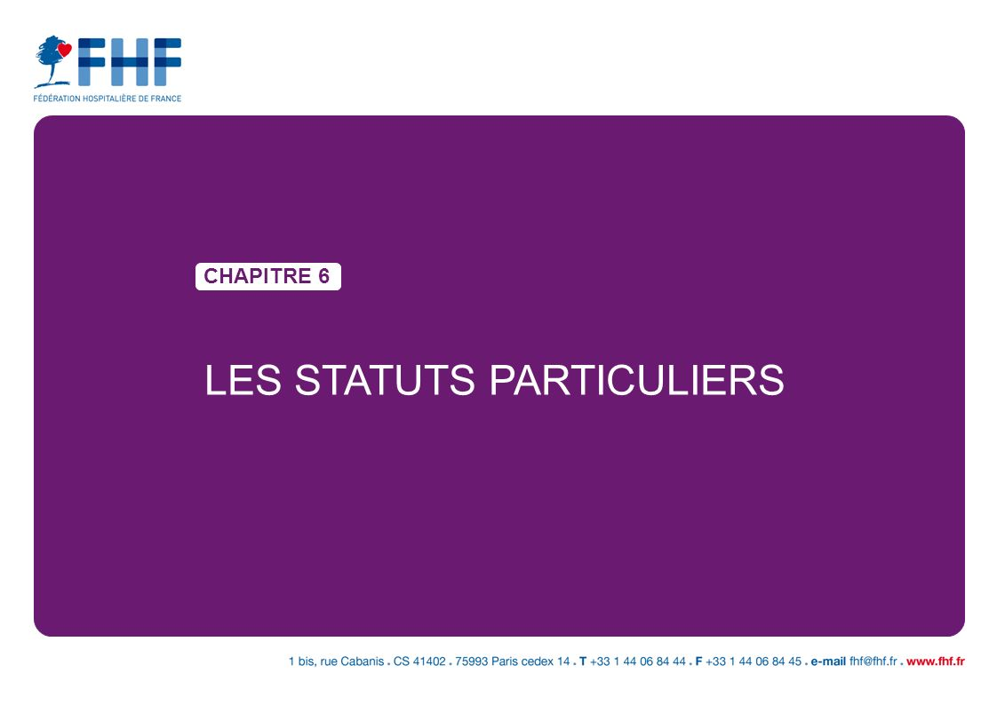CHAPITRE 6 LES STATUTS PARTICULIERS