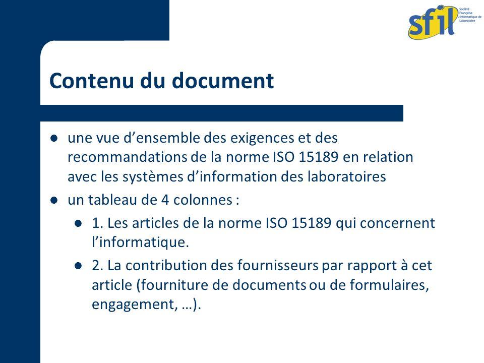 Contenu du document une vue densemble des exigences et des recommandations de la norme ISO 15189 en relation avec les systèmes dinformation des labora